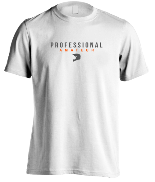 PROFESSIONAL AMATEUR T-Shirt