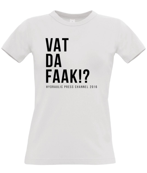 Vad Da Faak #2 t-shirt women, black text