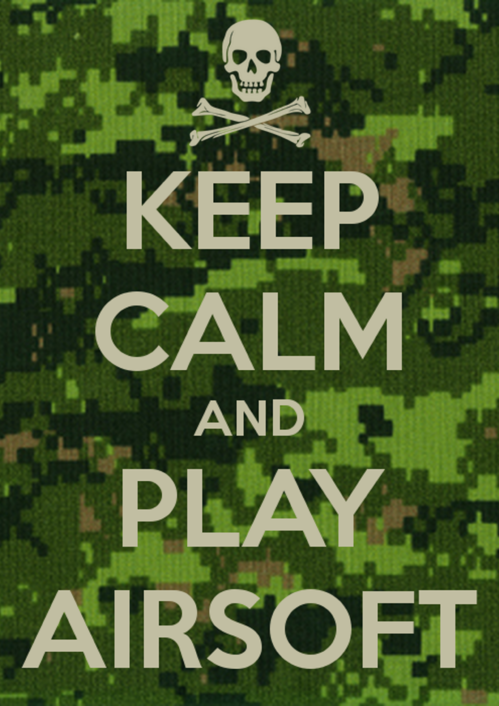 """""""KEEP CALM AND PLAY AIRSOFT"""" juliste"""